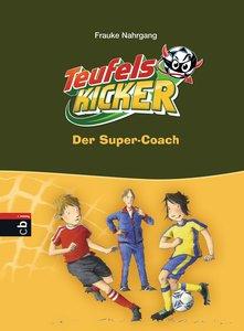 Die Teufelskicker 13 - Der Super-Coach