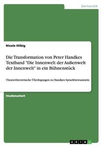 """Die Transformation von Peter Handkes Textband """"Die Innenwelt der"""