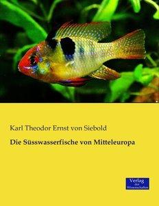 Die Süsswasserfische von Mitteleuropa
