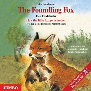 The Foundling Fox / Der Findefuchs. CD