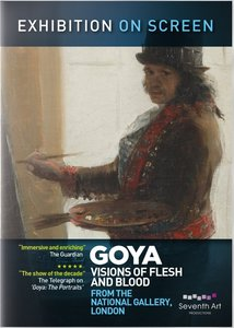 Goya: Vision of Flesh and Blood