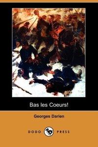 Bas Les Coeurs! (Dodo Press)