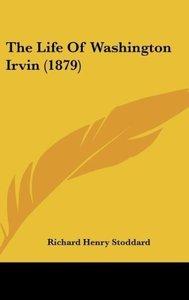 The Life Of Washington Irvin (1879)