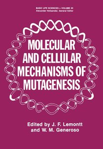 Molecular and Cellular Mechanisms of Mutagenesis