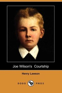 Joe Wilson's Courtship (Dodo Press)