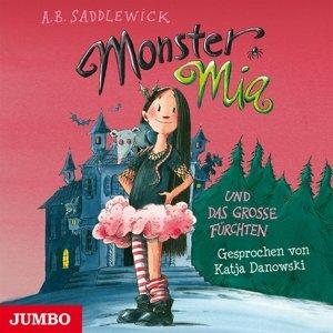 Monster Mia Und Das Grosse Fürchten