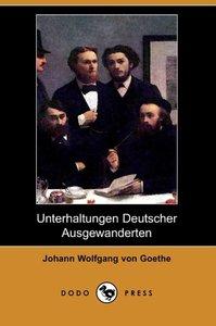 Unterhaltungen Deutscher Ausgewanderten (Dodo Press)