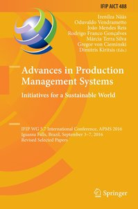 Advances in Production Management Systems. Initiatives for a Sus
