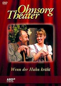 Ohnsorg Theater: Wenn der Hahn kräht