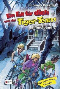 Ein Fall für dich und das Tiger-Team. Sammelband 07