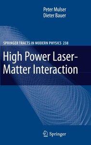 High Power Laser-Matter Interaction
