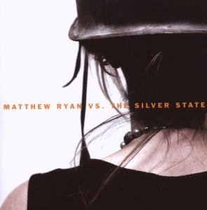 Matthew Ryan Vs. Silver State