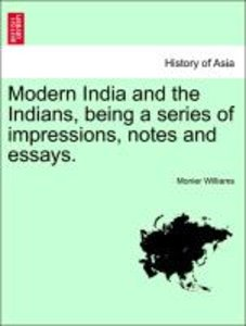 Modern India and the Indians, being a series of impressions, not