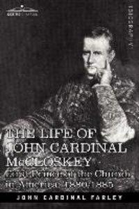 The Life of John Cardinal McCloskey
