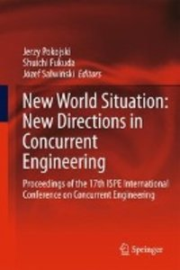 New World Situation: New Directions in Concurrent Engineering