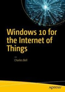 Windows 10 for the Internet of Things