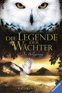 Die Legende der Wächter 04: Die Belagerung