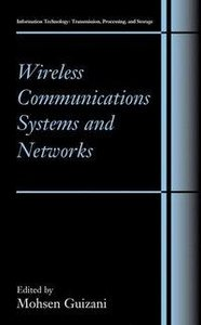 Wireless Communications Systems and Networks
