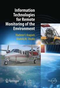 Information Technologies for Remote Monitoring of the Environmen