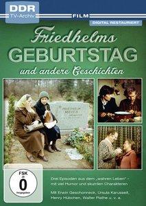 Friedhelms Geburtstag und andere Geschichten