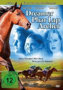 Dreamer & Phar Lap & Archer