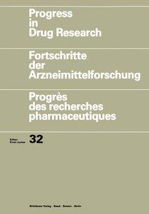 Progress in Drug Research / Fortschritte der Arzneimittelforschu
