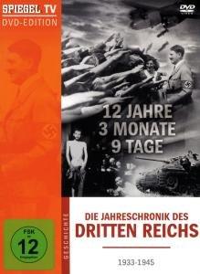SPIEGEL TV: Die Jahreschronik des Dritten Reichs - 12 Jahre, 3 M