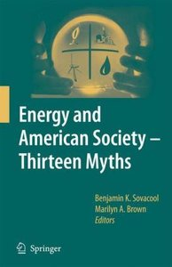 Energy and American Society - Thirteen Myths
