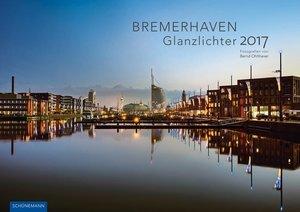 Bremerhaven - Glanzlichter 2017