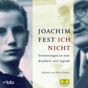 Joachim Fest: Ich Nicht (5CD)