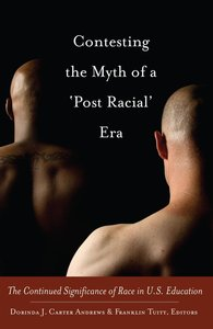 Contesting the Myth of a 'Post Racial' Era