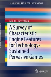 A Survey of Characteristic Engine Features for Technology-Sustai
