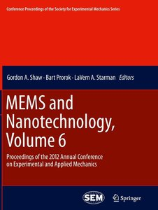 MEMS and Nanotechnology, Volume 6