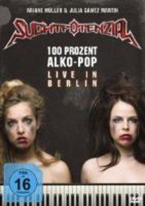 100% Alko-Pop Live in Berlin