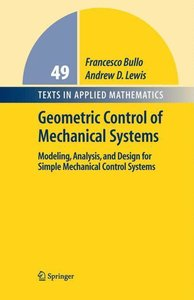 Bullo, F: Geometric Control of Mechanical Systems