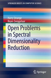 Open Problems in Spectral Dimensionality Reduction