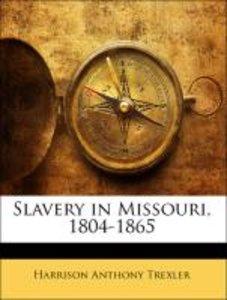 Slavery in Missouri, 1804-1865