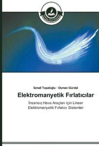 Elektromanyetik Firlaticilar