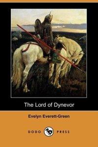 The Lord of Dynevor (Dodo Press)
