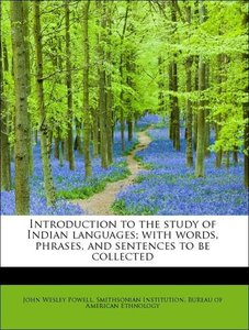 Introduction to the study of Indian languages; with words, phras