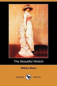 The Beautiful Wretch (Dodo Press)