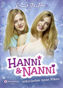 Hanni und Nanni New Edition Band 02.