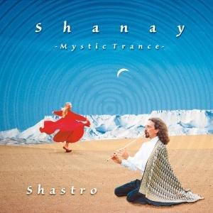 Shanay-Mystic Trance