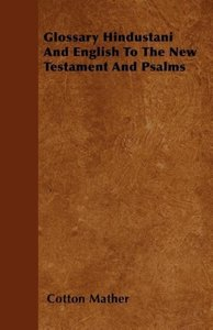 Glossary Hindustani And English To The New Testament And Psalms