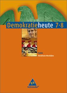 Demokratie heute 7/8. Schülerband. Nordrhein-Westfalen