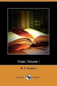 Vixen, Volume I (Dodo Press)
