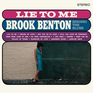 Lie To Me: Brook Benton Singing The Blues (Limited 18