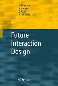 Future Interaction Design