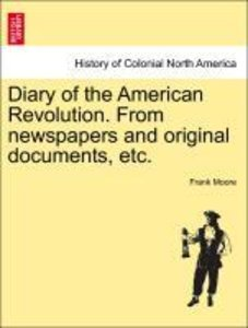 Diary of the American Revolution. From newspapers and original d