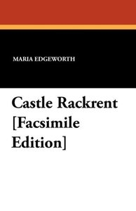 Castle Rackrent [Facsimile Edition]